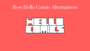 Hello Comic Alternatives – Read Comics Online For Free