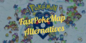 FastPokeMap Alternatives