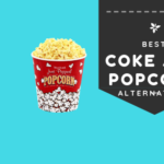 10 Best Coke and Popcorn Alternatives
