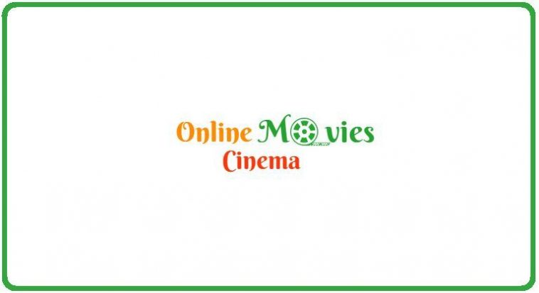 OnlineMoviesCinema- Best Sites like FMovie