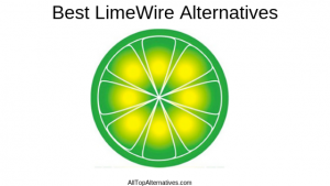 Best LimeWire Alternatives