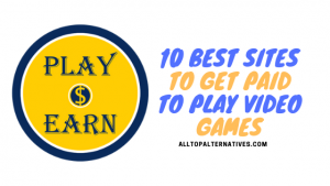 BEST SITES TO GET PAID TO PLAY VIDEO GAMES
